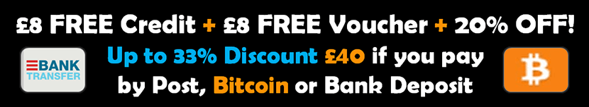 We are currenltly having issues taking card payments - Pay by Bank Deposit, Cash in Post or Bitcoin to get up to £40 Free or 33% Discount