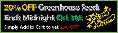 20% OFF Greenhouse Cannabis Strains - for a limited time only - Simply add to cart and the discount will apply
